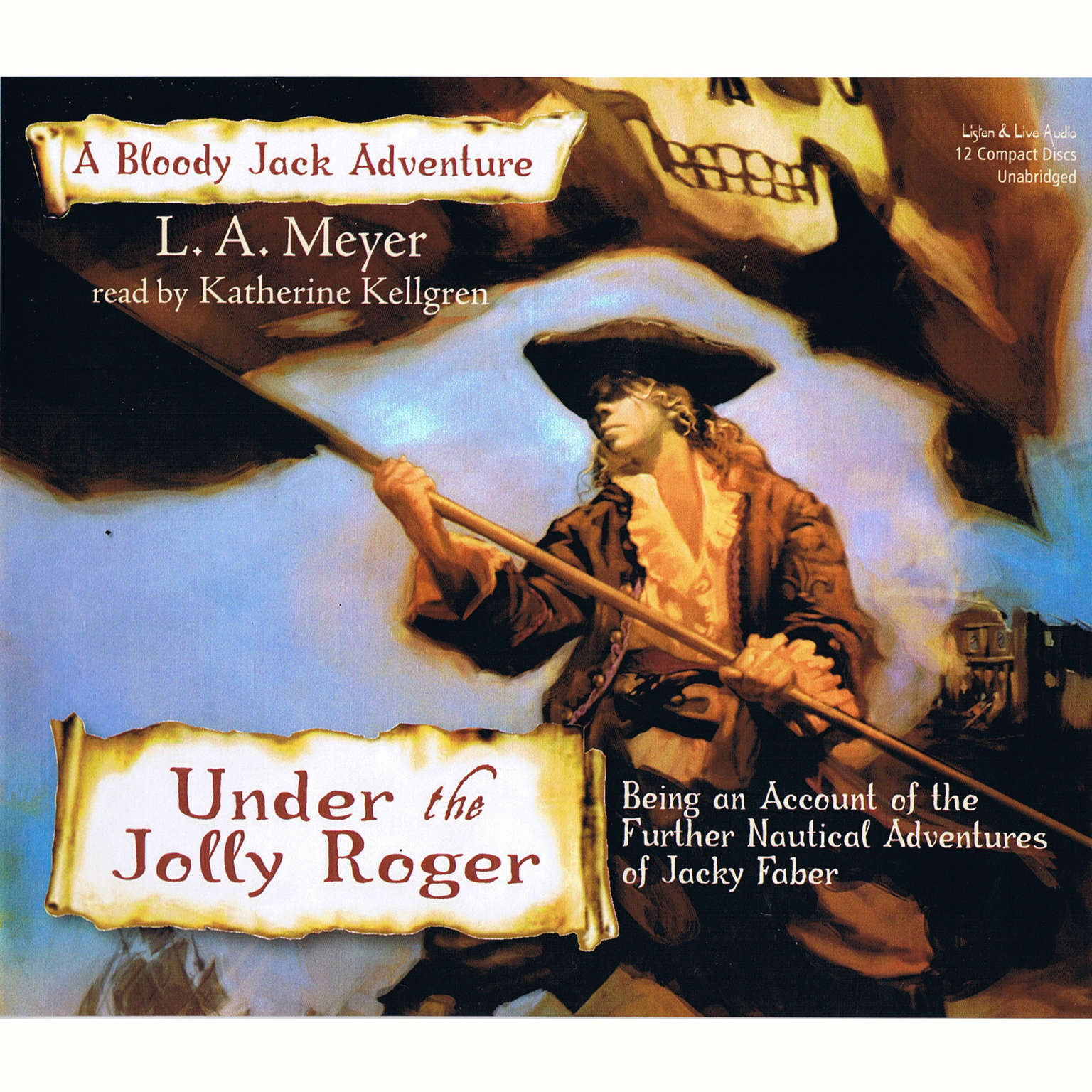 Printable Under the Jolly Roger: Being an Account of the Further Nautical Adventures of Jacky Faber Audiobook Cover Art