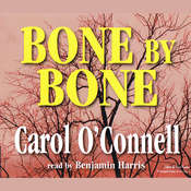 Bone by Bone Audiobook, by Carol O'Connell, Benjamin Harris