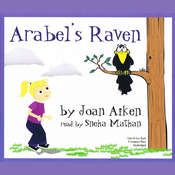 Arabel's Raven, by Joan Aiken, Sneha Mathan
