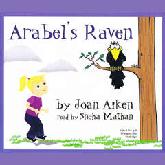 Arabel's Raven Audiobook, by Joan Aiken