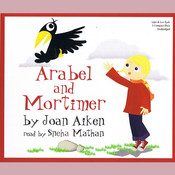 Arabel and Mortimer Audiobook, by Joan Aiken