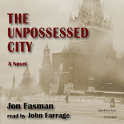 The Unpossessed City, by Jon Fasman