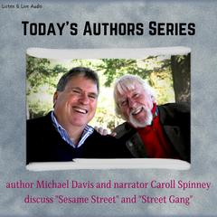 Today's Authors Series: Michael Davis Audiobook, by Caroll Spinney, Michael Davis