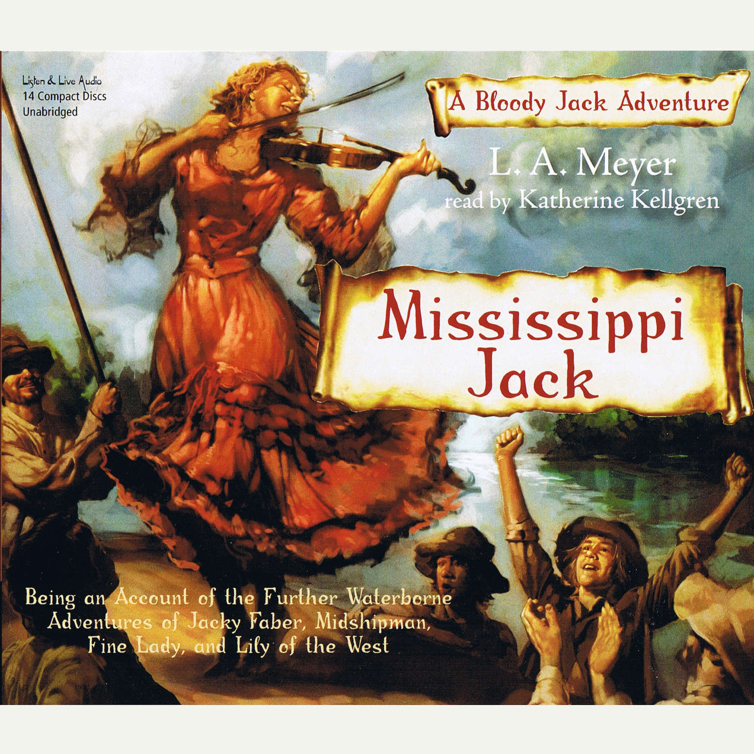 Printable Mississippi Jack: Being an Account of the Further Waterborne Adventures of Jacky Faber, Midshipman, Fine Lady, and Lily of the West Audiobook Cover Art