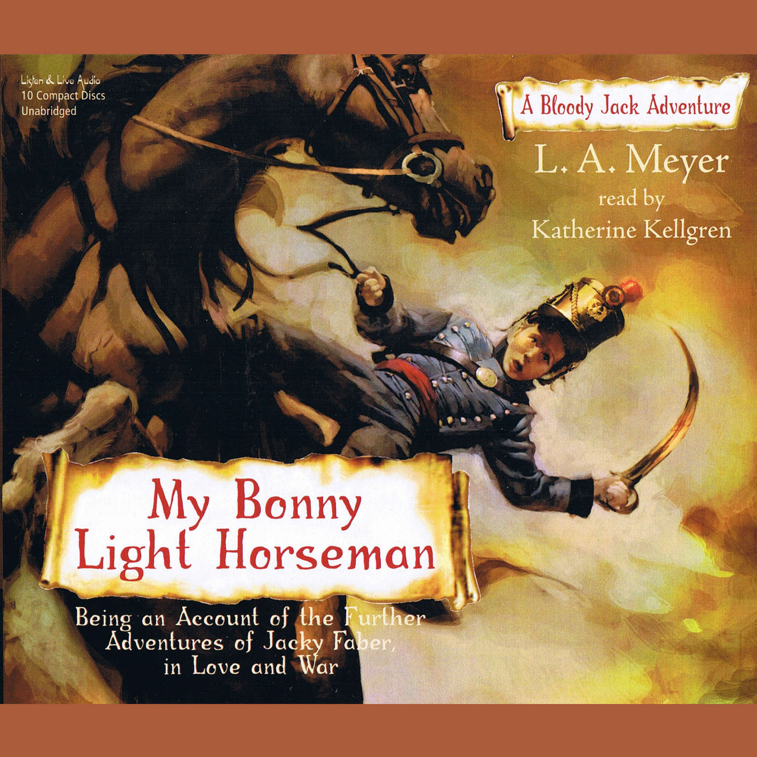 Printable My Bonny Light Horseman: Being an Account of the Further Adventures of Jacky Faber, in Love and War Audiobook Cover Art