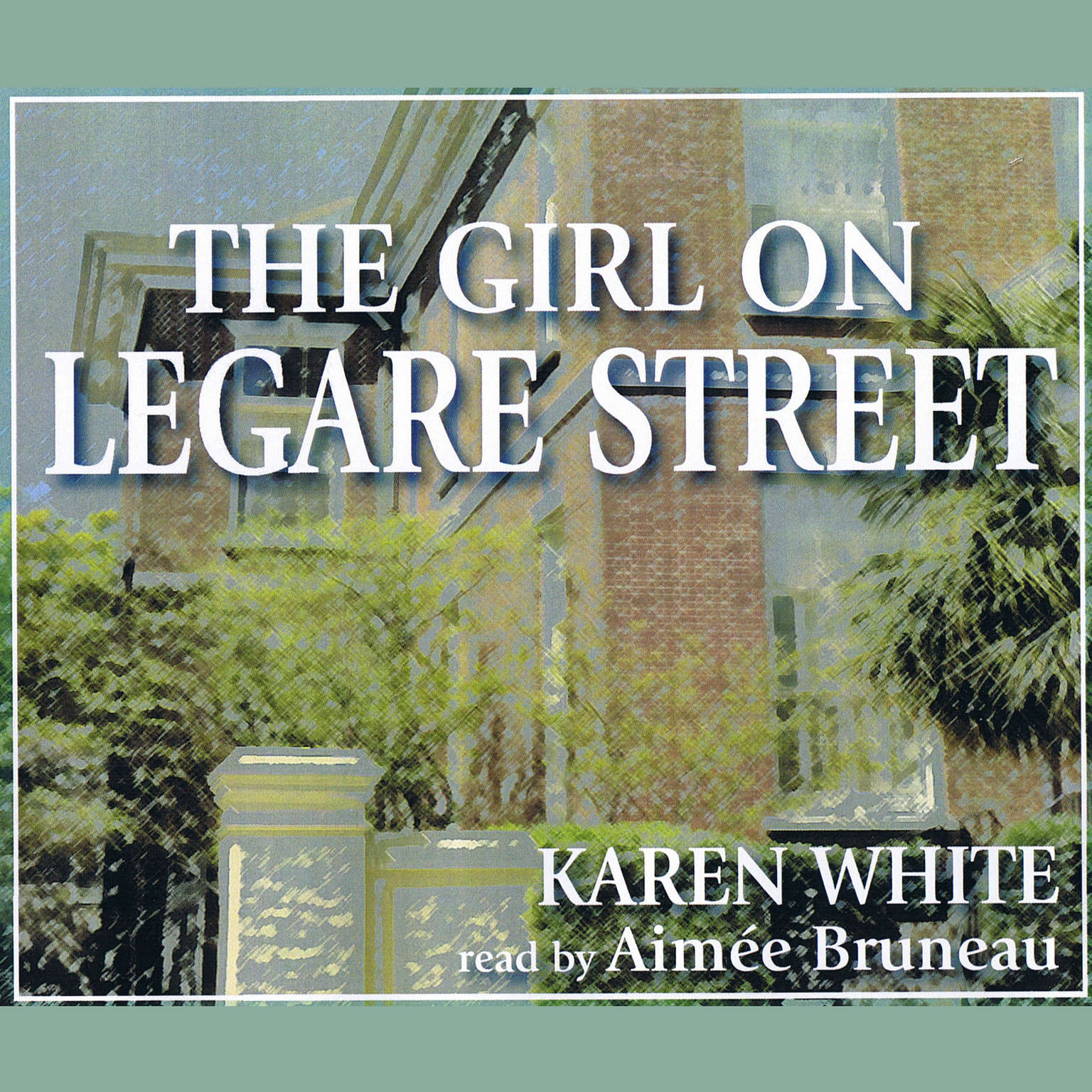 Printable The Girl on Legare Street Audiobook Cover Art