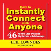 How To Instantly Connect With Anyone, by Leil Lowndes