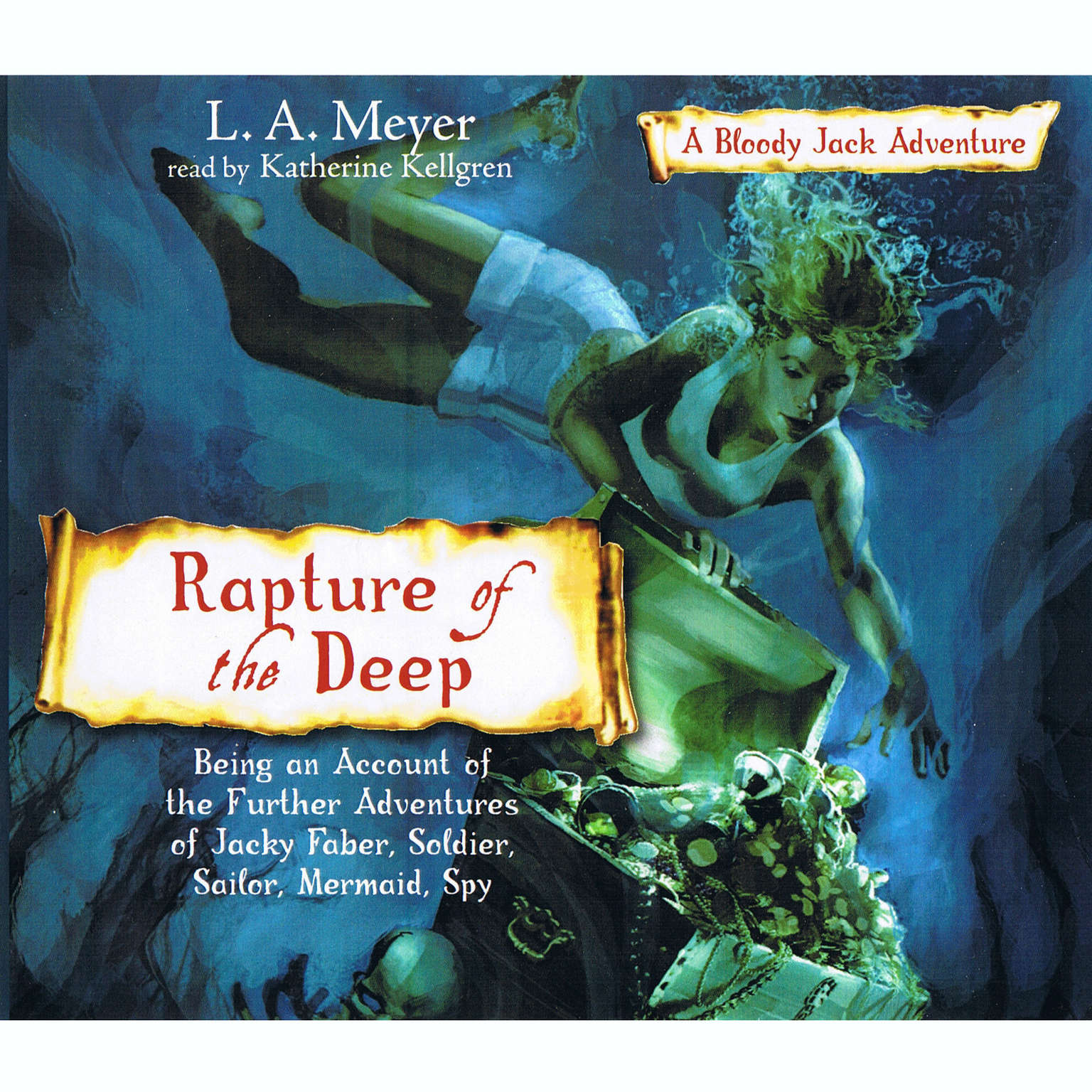 Printable Rapture of the Deep: Being an Account of the Further Adventures of Jacky Faber, Soldier, Sailor, Mermaid, Spy Audiobook Cover Art
