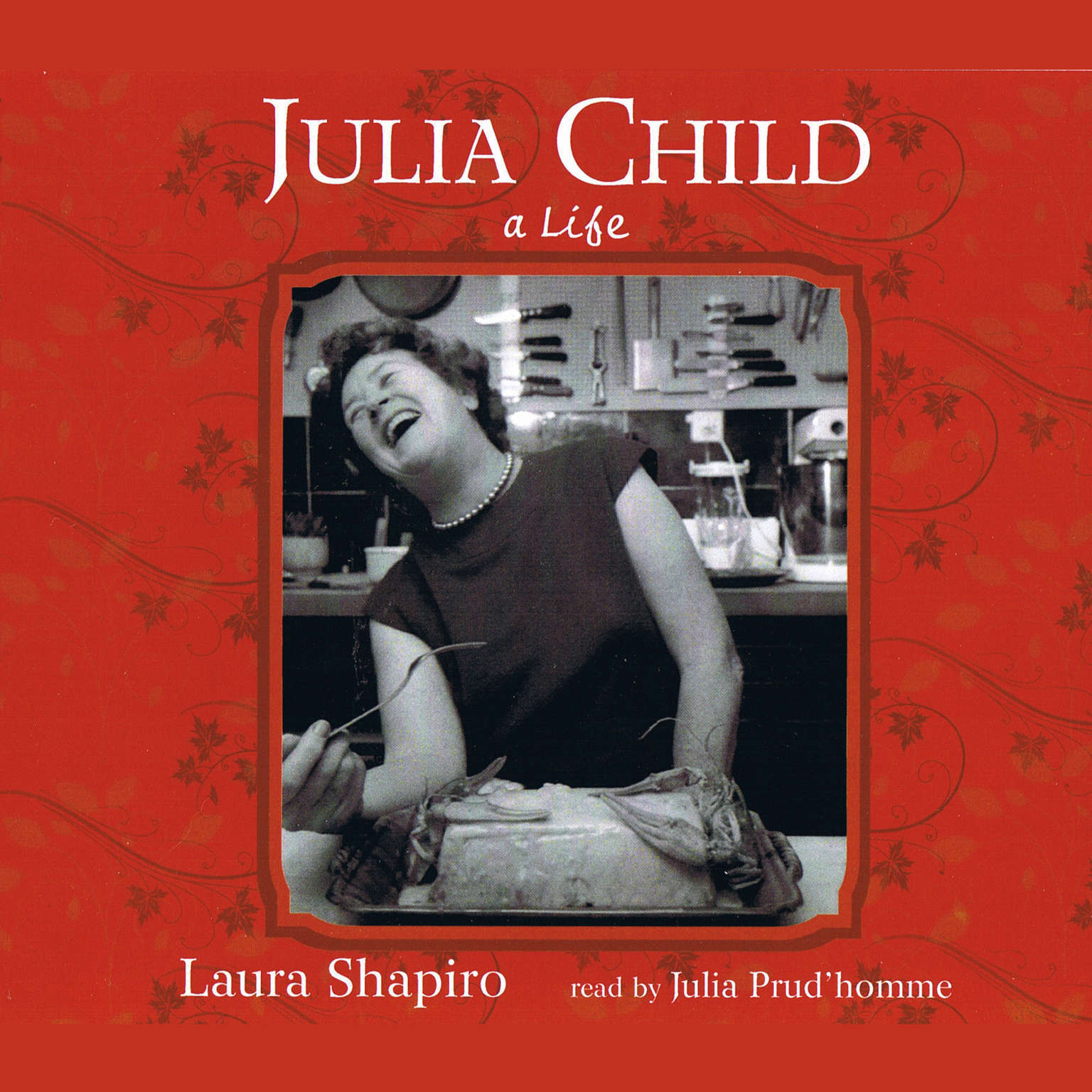 Printable Julia Child: A Life Audiobook Cover Art
