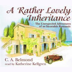 A Rather Lovely Inheritance Audiobook, by C. A. Belmond