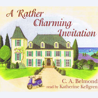 A Rather Charming Invitation Audiobook, by C. A. Belmond