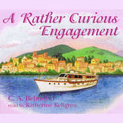 A Rather Curious Engagement Audiobook, by C. A. Belmond