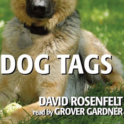 Dog Tags Audiobook, by David Rosenfelt