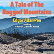 A Tale of the Ragged Mountains Audiobook, by Edgar Allan Poe