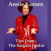 Tips from the Bargain Junkie, by Annie Korzen