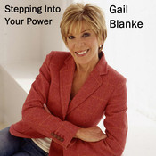 Stepping into Your Power: Motivational Sound Bytes to Nourish Your Soul and Light Up Your Life, by Gail Blanke