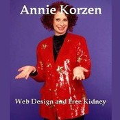 Web Design and Free Kidney, by Annie Korzen