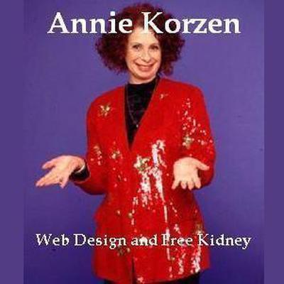 Web Design and Free Kidney Audiobook, by Annie Korzen