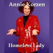 Homeless Lady, by Annie Korzen