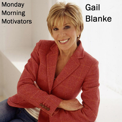 Monday Morning Motivators Audiobook, by Gail Blanke