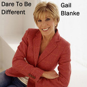 Dare to Be Different, by Gail Blanke