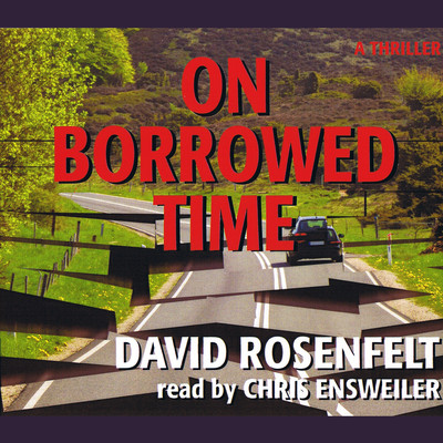 On Borrowed Time Audiobook, by David Rosenfelt