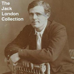 The Jack London Collection Audiobook, by Jack London