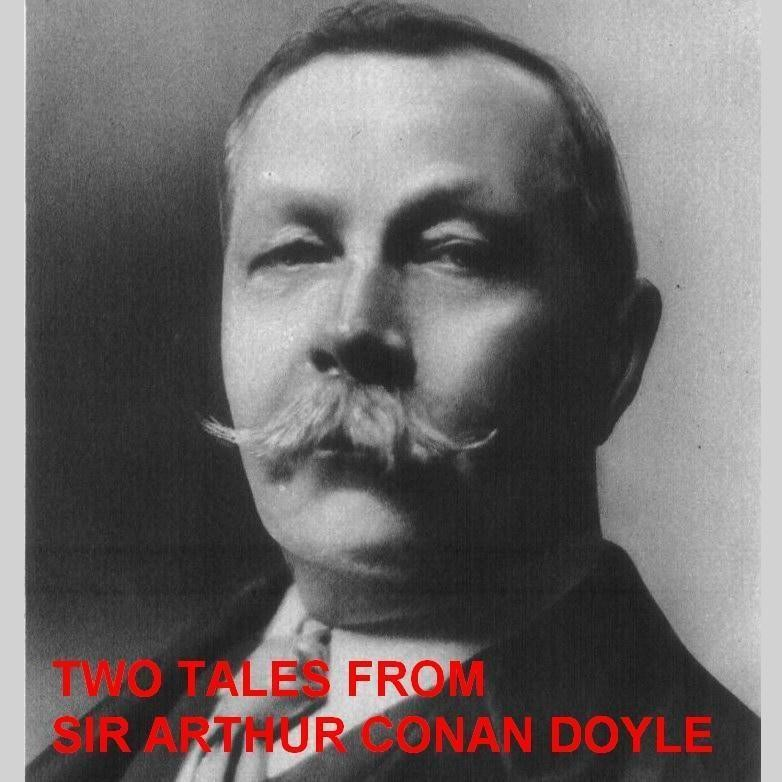 Printable Two Tales from Sir Arthur Conan Doyle Audiobook Cover Art