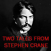 "Two Tales from Stephen Crane: ""The Open Boat"" and ""An Episode of War"" Audiobook, by Stephen Crane"