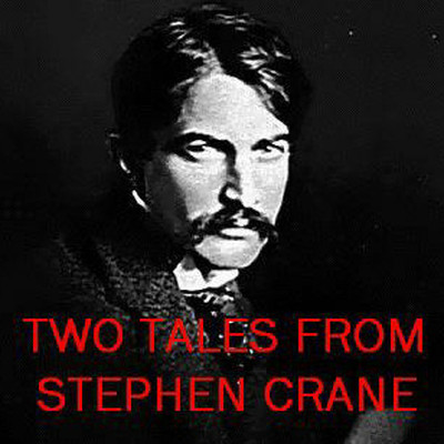 "Printable Two Tales from Stephen Crane: ""The Open Boat"" and ""An Episode of War"" Audiobook Cover Art"