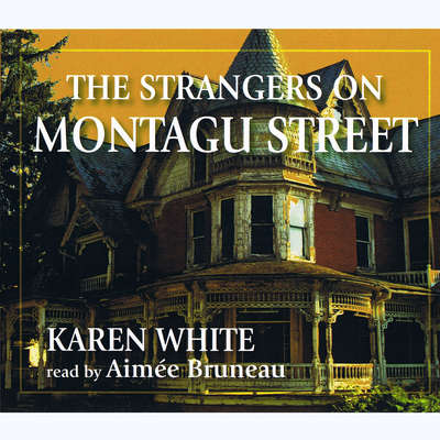 The Strangers on Montagu Street Audiobook, by Karen White