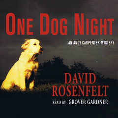 One Dog Night Audiobook, by David Rosenfelt