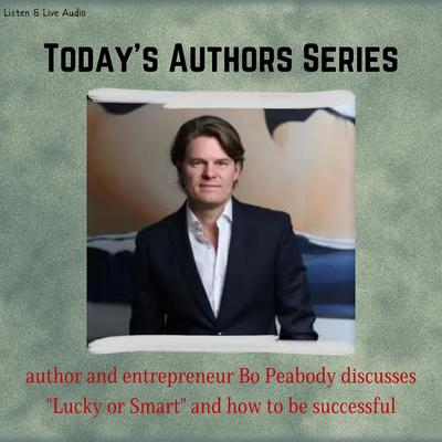 Printable Today's Authors Series: Author & Entrepreneur Bo Peabody Audiobook Cover Art