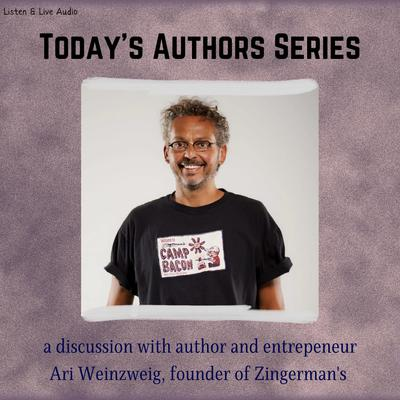 Printable Today's Authors Series: Ari Weinzweig, Founder of Zingerman's Audiobook Cover Art