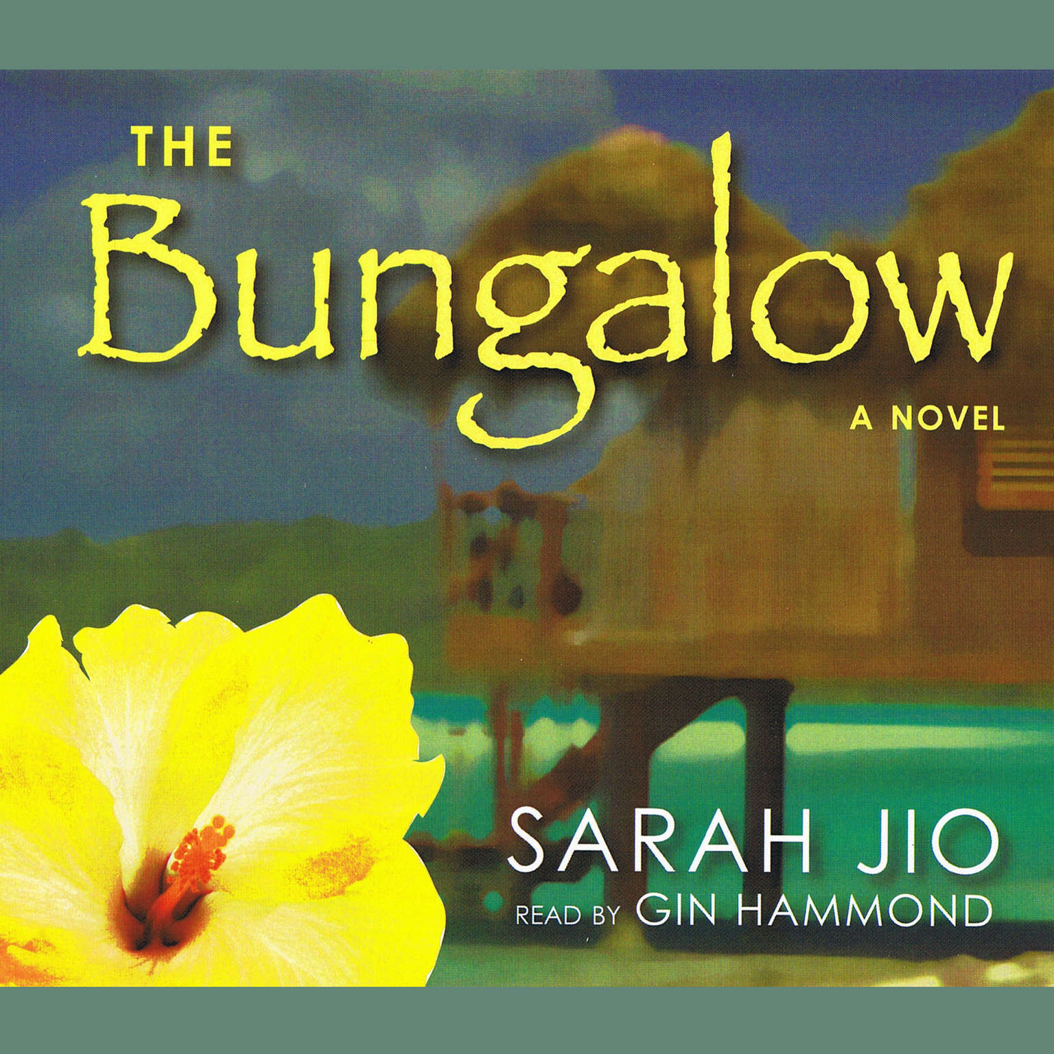 Printable The Bungalow: A Novel Audiobook Cover Art