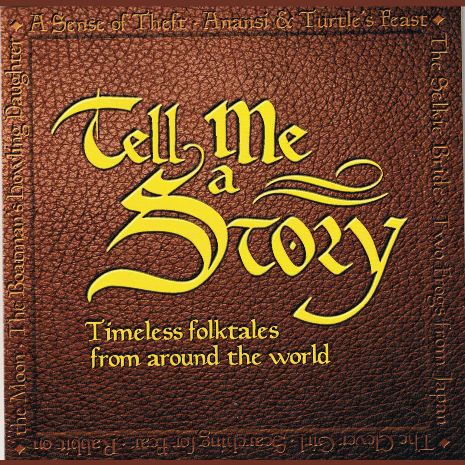 Printable Tell Me a Story: Timeless Folktales from around the World Audiobook Cover Art