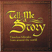 Tell Me a Story: Timeless Folktales from around the World Audiobook, by Amy Friedman