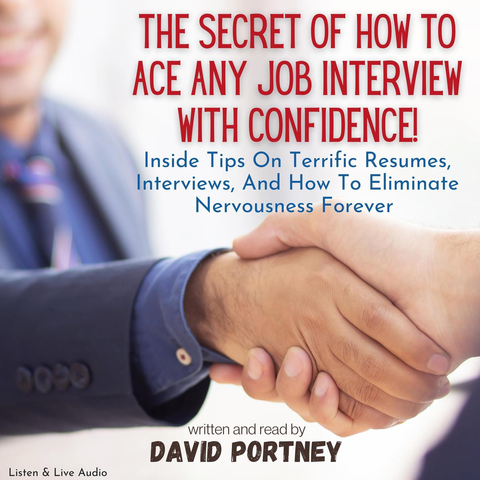 Printable The Secret of How to Ace Any Job Interview with Confidence! Audiobook Cover Art