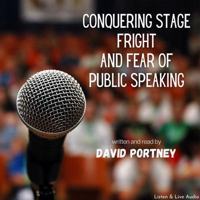 Printable Conquering Stage Fright and Fear Of Public Speaking Audiobook Cover Art