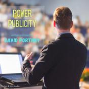Power Publicity Audiobook, by David R. Portney