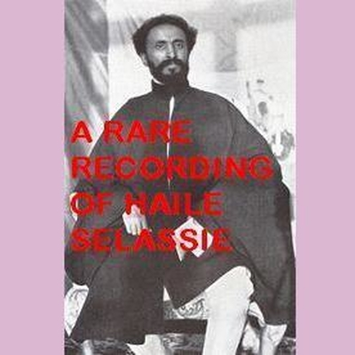 Printable A Rare Recording of Haile Selassie Audiobook Cover Art