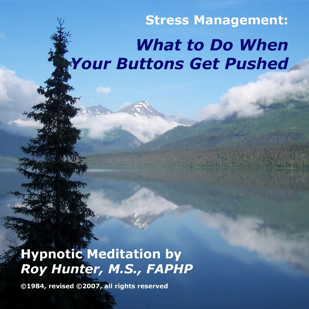 Printable Managing Stress: What to Do When Your Buttons Get Pushed Audiobook Cover Art