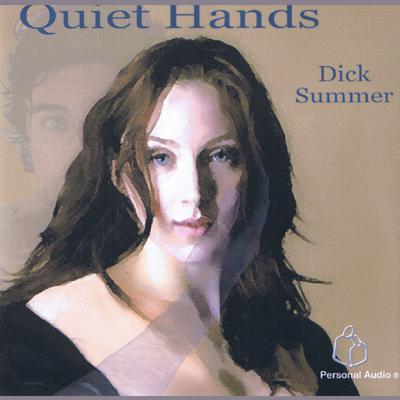 Quiet Hands Audiobook, by Dick Summer