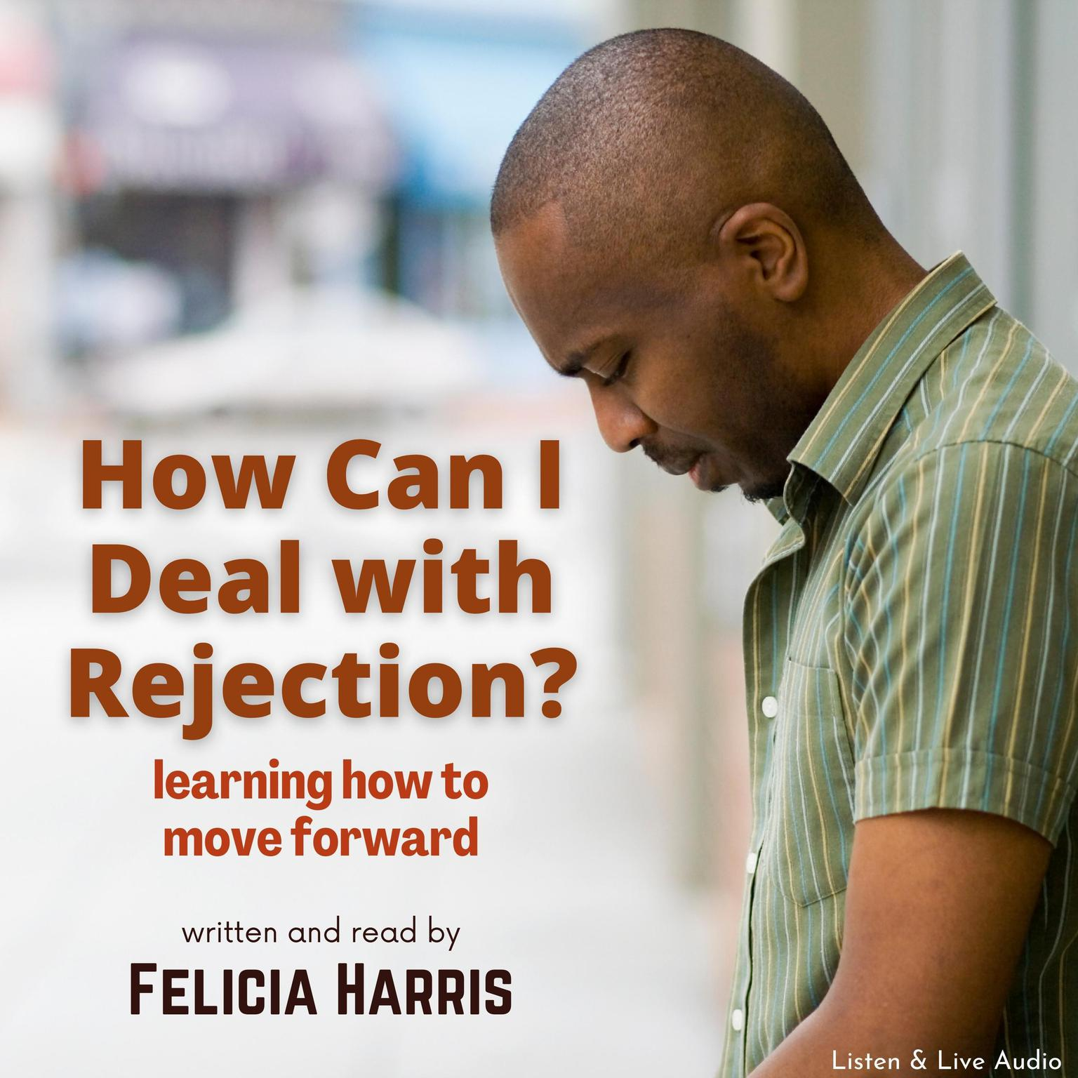 Printable How Can I Deal with Rejection? Audiobook Cover Art