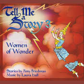Tell Me A Story 3: Women of Wonder Audiobook, by Amy Friedman