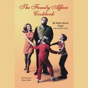 The Family Affair Cookbook Audiobook, by Kathy Garver