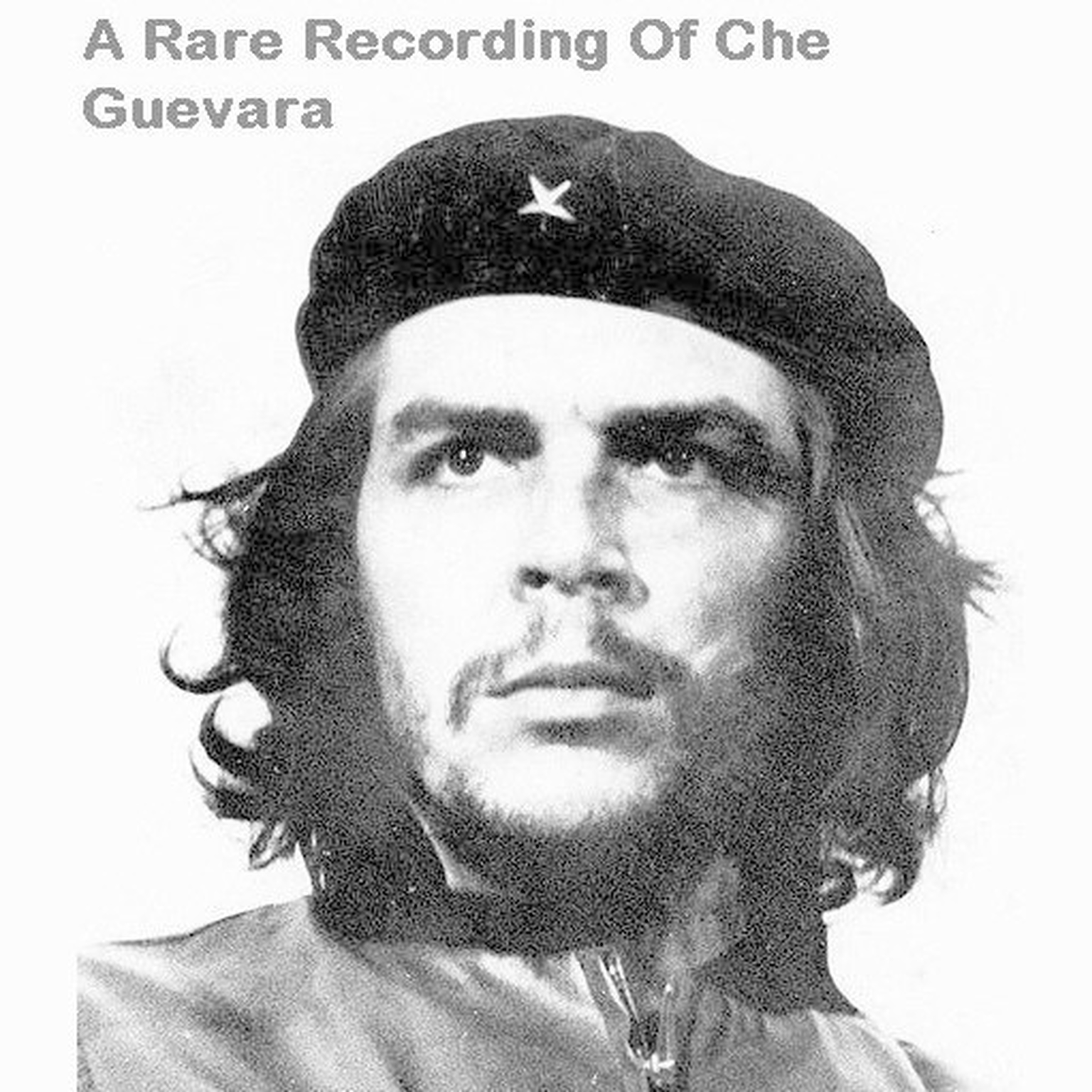 Printable A Rare Recording of Che Guevara Audiobook Cover Art
