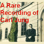 A Rare Recording of Carl Jung Audiobook, by Carl Jung