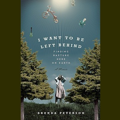 Printable I Want to Be Left Behind: Finding Rapture Here on Earth Audiobook Cover Art