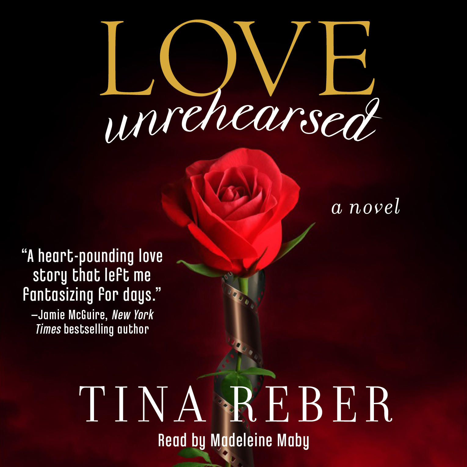 Printable Love Unrehearsed: A Novel Audiobook Cover Art